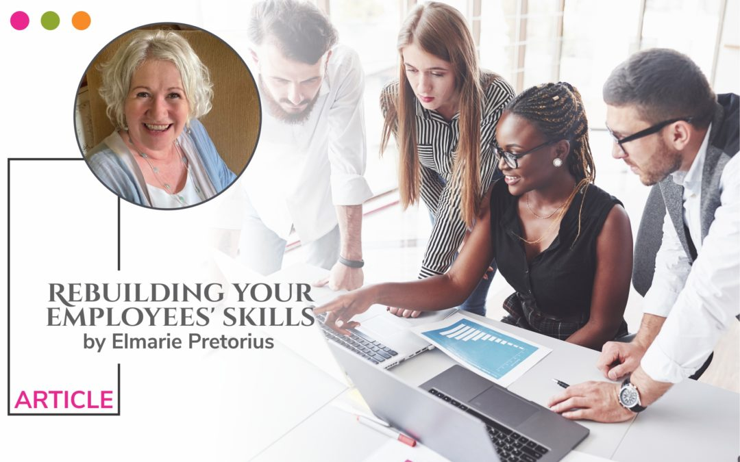 Rebuilding your employees' skills