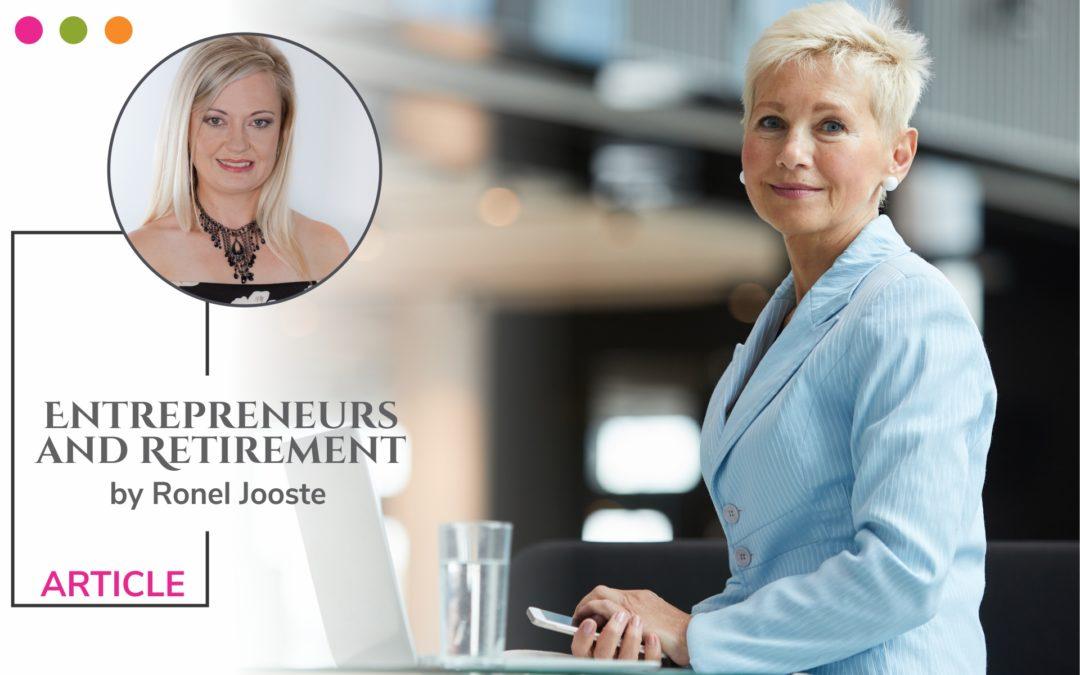 Entrepreneurs and Retirement